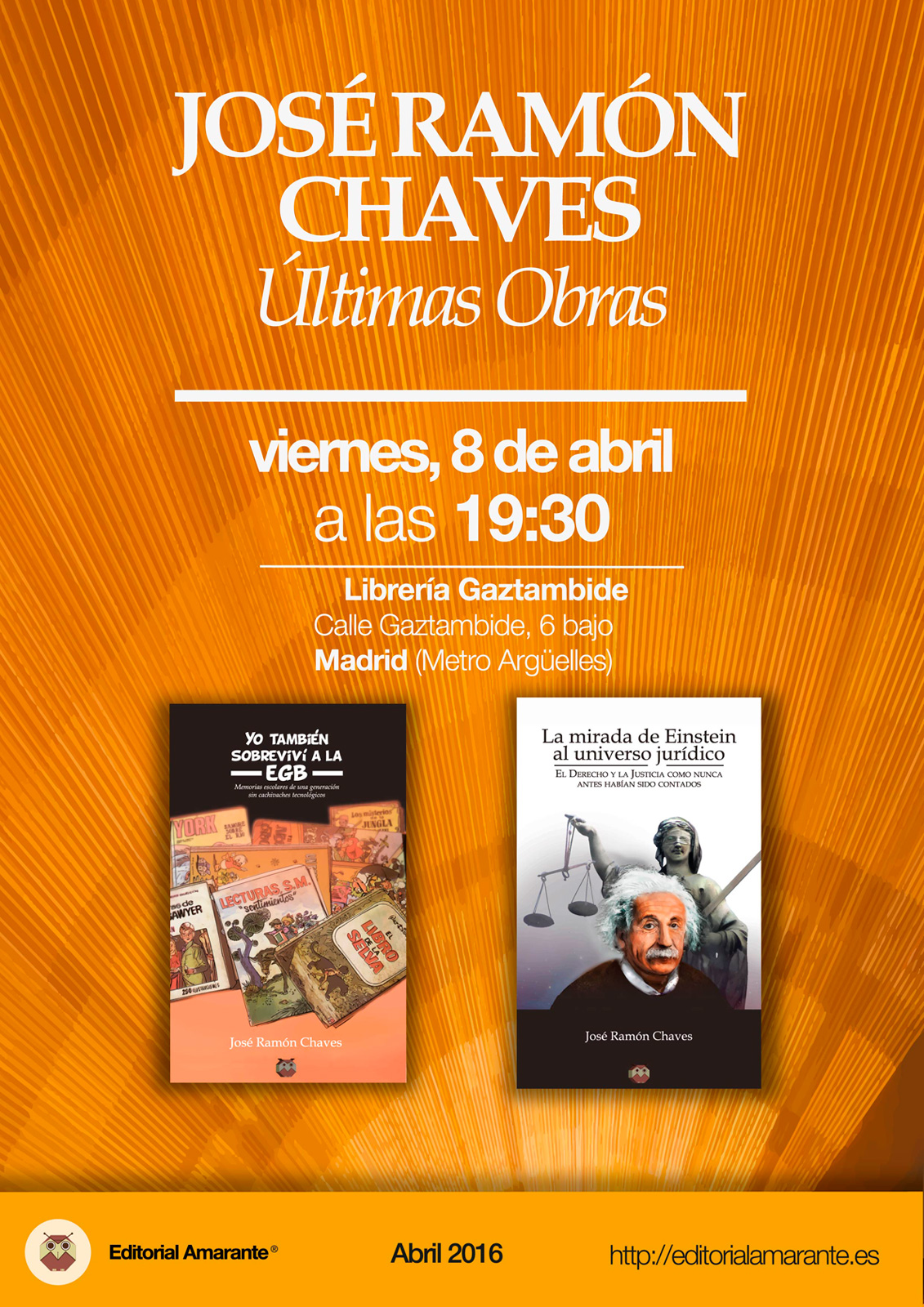 José Ramón Chaves - Editorial Amarante - Librería Gaztambide - 8 abril 2016