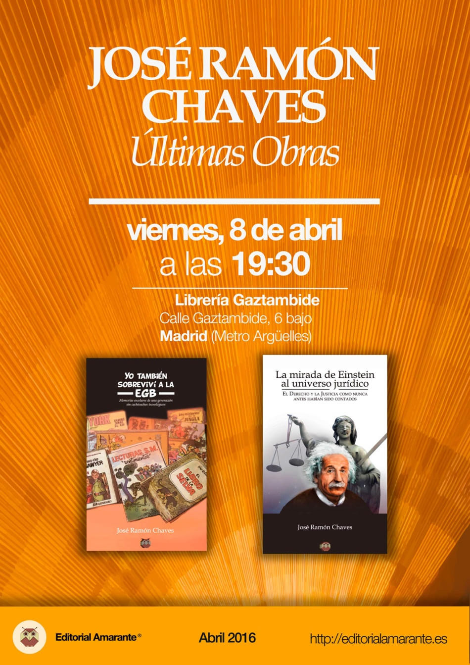 José Ramón Chaves - Editorial Amarante - Librería Gaztambide - 8 abril 2016