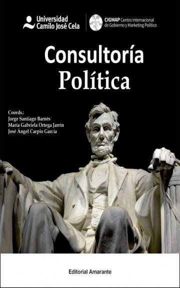 Consultoría política: el arte de gobernar más, mejor y para el pueblo